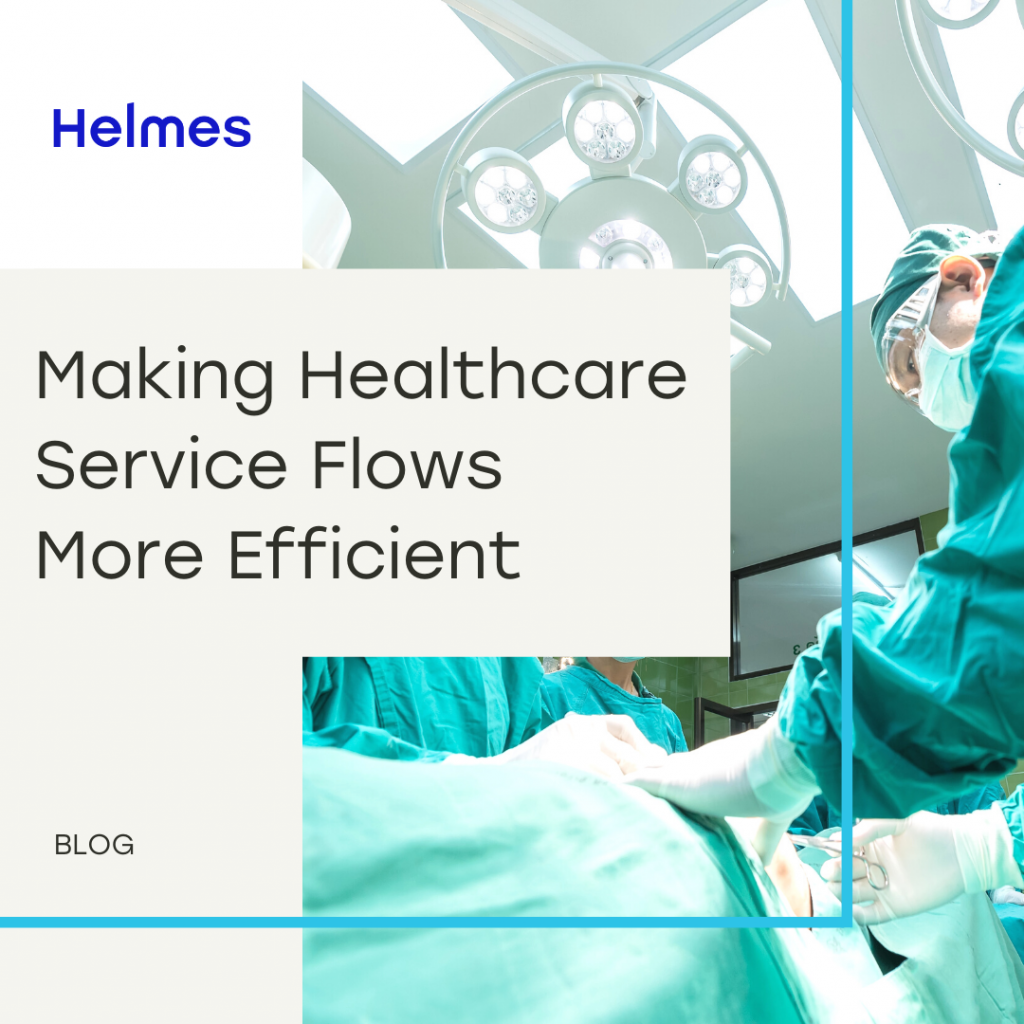 Making Healthcare Service Flows More Efficient With Custom Software
